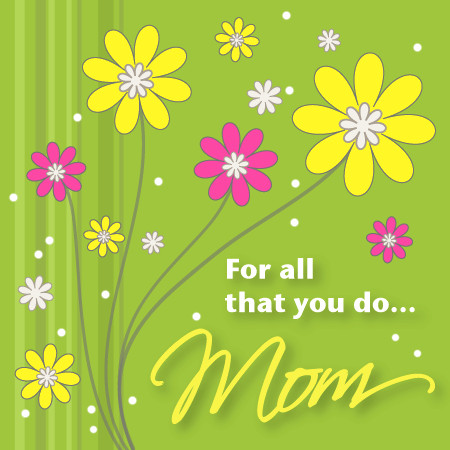 2012 happy motheru002639s day wallpapers pictures u0026amp card templates free happy mothers day mom youre doing ok 450x450