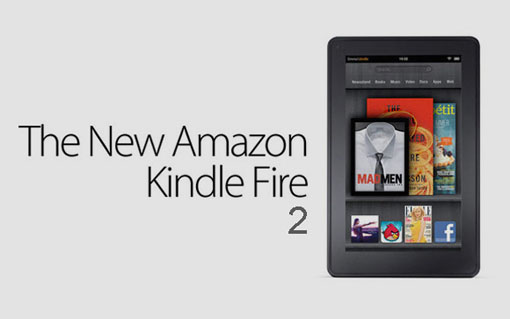 Amazon Kindle Fire 2 Launching Issue: At the end of July