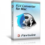 Pavtube FLV Converter for Mac