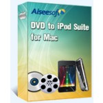 Aiseesoft DVD to iPod Suite for Mac