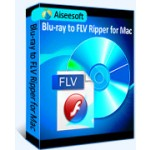 Aiseesoft Blu-ray to FLV Ripper for Mac