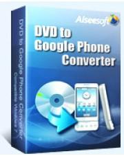 Aiseesoft DVD to Google Phone Converter