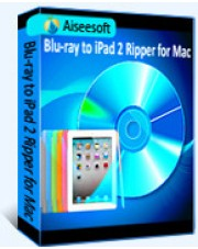 Aiseesoft Blu-ray to iPad 2 Ripper for Mac
